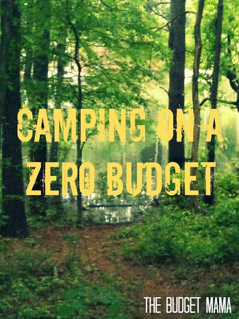 Camping on a Zero Budget | The Budget Mama