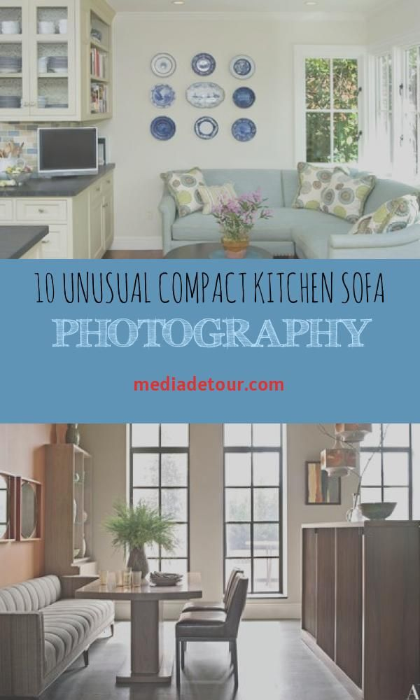10 Unusual Compact Kitchen Sofa Photography In 2020 Kitchen Sofa Compact Kitchen Small Corner Couch
