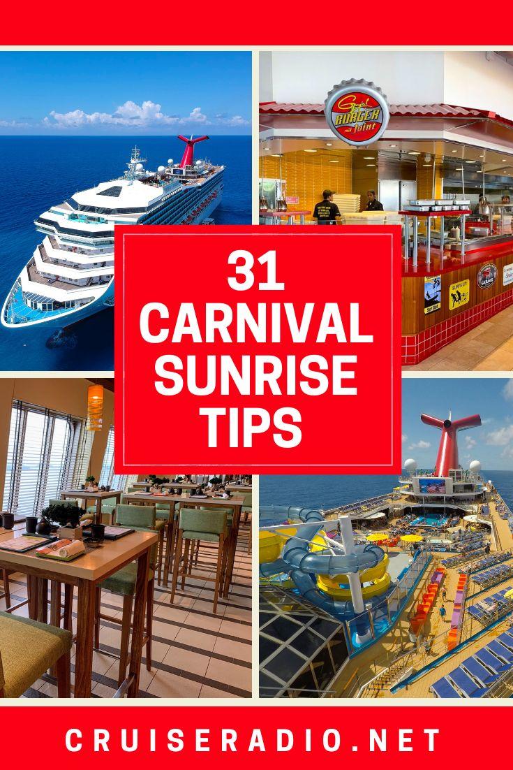 31 Carnival Sunrise Cruise Tips Cruise Tips Carnaval Cruise Carnival Ships