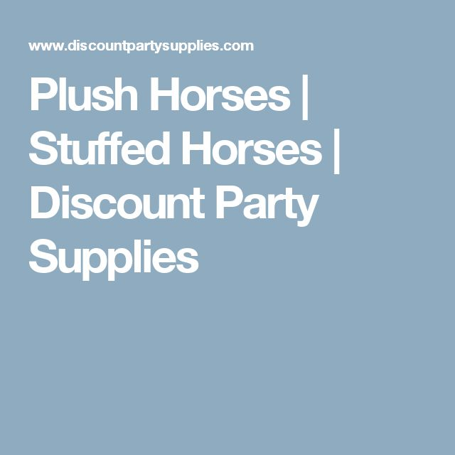 Plush Horses | Stuffed Horses | Discount Party Supplies
