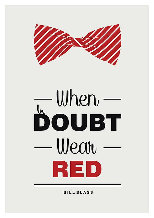 """when in doubt wear red."" - Bill Blass American fashion designer # Fashion# #Quote#"