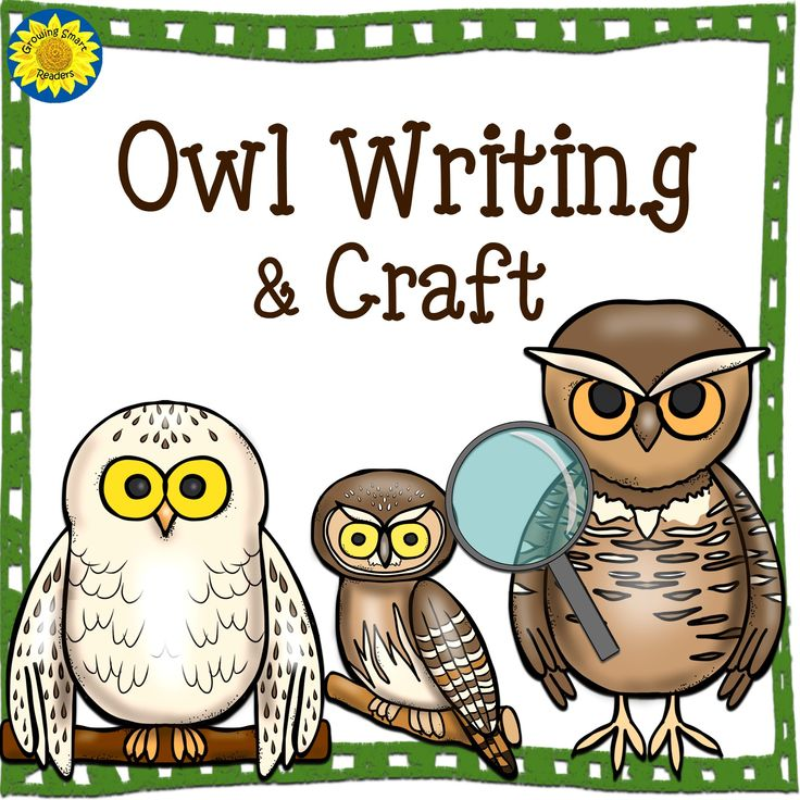 Owl Writing and Craft from Growing Smart Readers