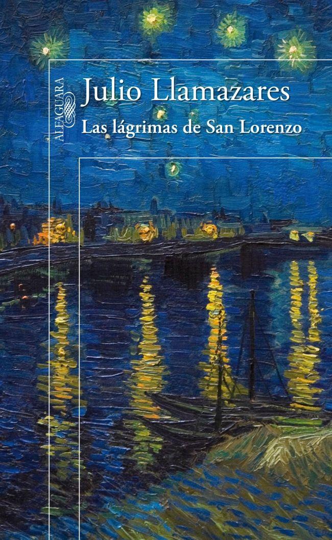 Las lágrimas de San Lorenzo | JULIO LLAMAZARES