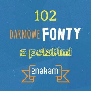 102 darmowe fonty z polskimi znakami