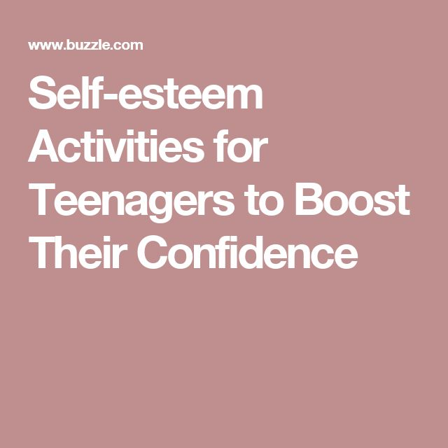 Self-esteem Activities for Teenagers to Boost Their Confidence