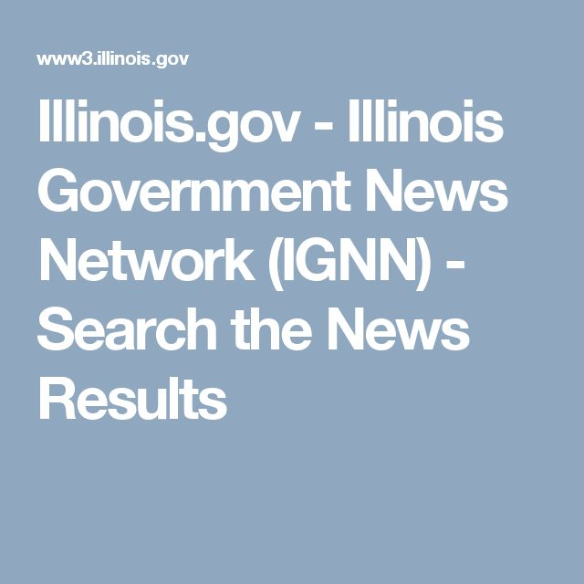 Illinois.gov - Illinois Government News Network (IGNN) - Search the News Results