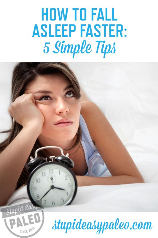 How To Fall Asleep Faster...5 simple tips you can start implementing TODAY for better sleep. | stupideasypaleo.com #sleep #paleo #health