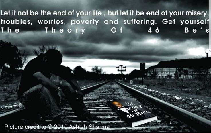 Let it not be the end of your life or career, but let it be the end of your misery , troubles , worries, poverty and suffering . Get yourself The Theory Of 46 Be's .  #motivation #suicide #death #quotes #quote #inspiration #lowselfesteem #life #encouragement #misery #troubles #poverty #suffering #worries #success #richness #TheTheoryOf46Bes #books #bookstagram #book #motivationalquotes #inspirationalquotes #wealth #money #management #business #corporate #goals #bookstoread