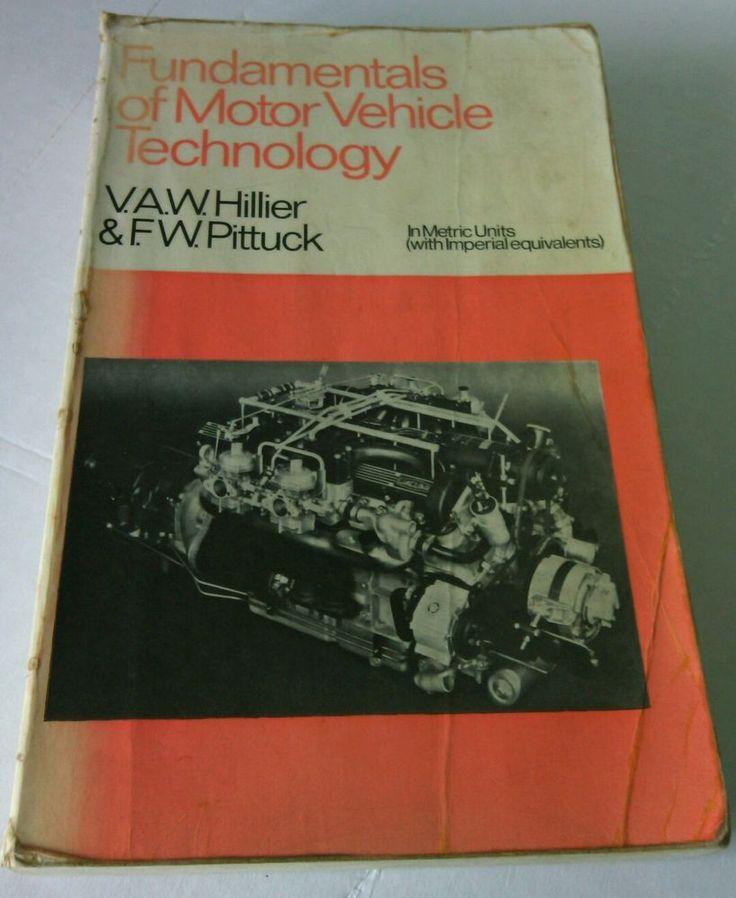 Motor Vehicle Technology  V.A.W. Hillier & Frank William Auto Fundamentals Book | eBay