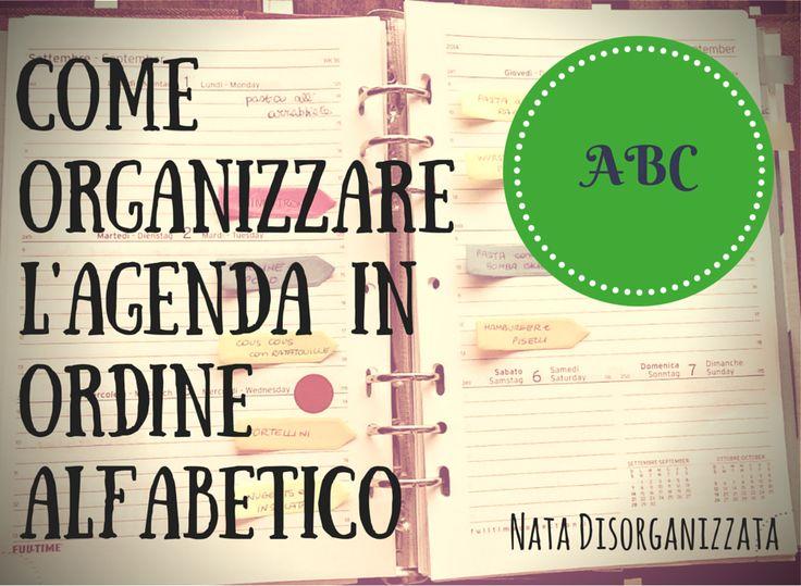 Nata disorganizzata: Come organizzare l'agenda: in ordine alfabetico