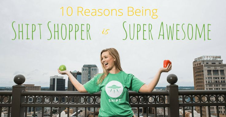 Ten Reasons Being a Shipt Shopper is Super Awesome