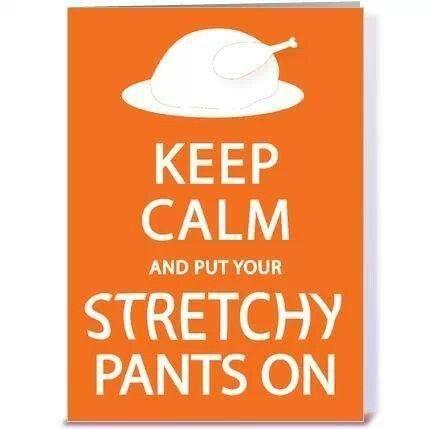 stretchy pants | Keep calm | Pinterest