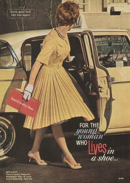 *1960 Town & Country Shoes Ad: For the young woman who lives in a shoe…
