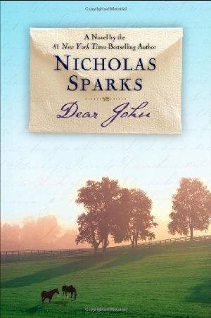 Dear John - By: Nicholas Sparks By far my FAVORITE to date!