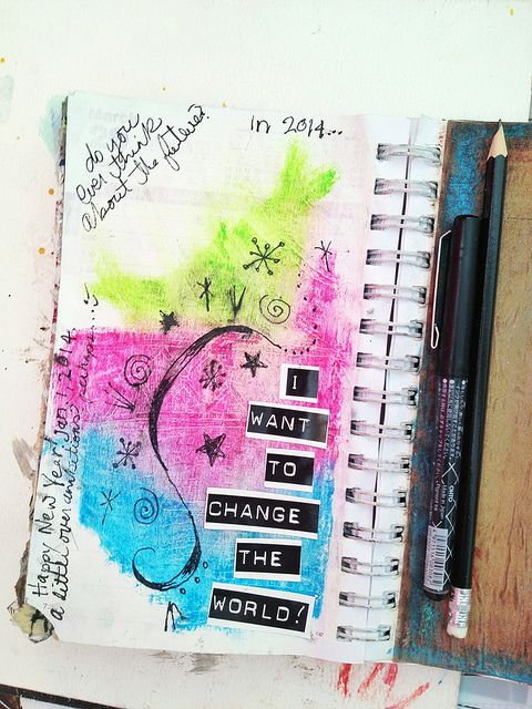 I Want to Change the World! | art journal page ideas | Pinterest | Art, Change the world and World