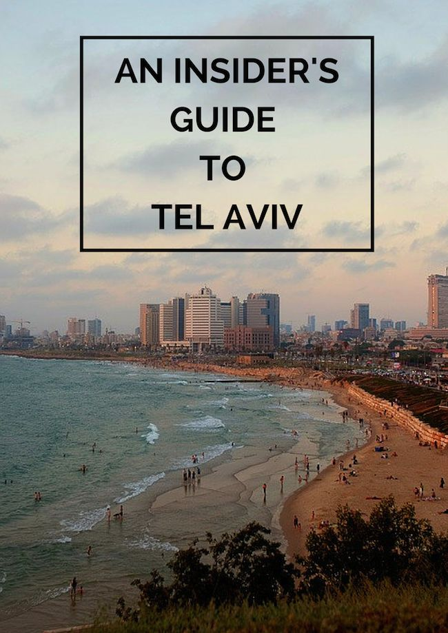 An Insider's Guide to Tel Aviv, Israel