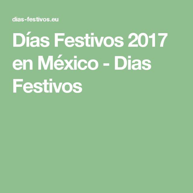 Días Festivos 2017 en México - Dias Festivos