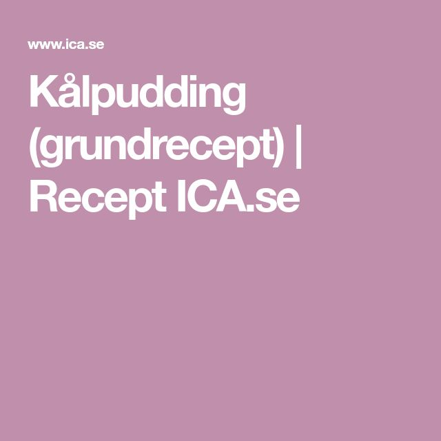 Kålpudding (grundrecept) | Recept ICA.se