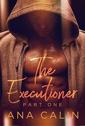 The Executioner book one : Ana Calin