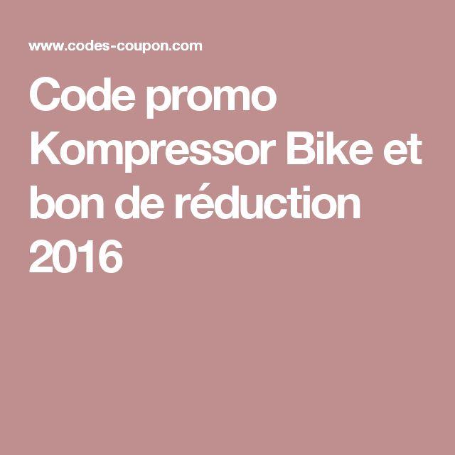 Code promo Kompressor Bike et bon de réduction 2016