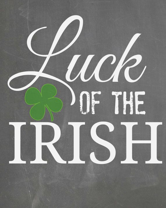 Luck Of The Irish Chalkboard Digital Download 8x10 Printable Wall Hanging Perfect For Saint Patricks Day