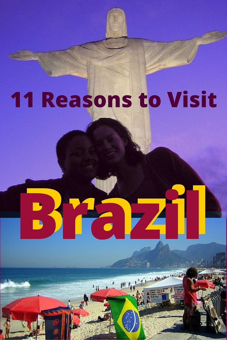 Travel to Brazil has so many awesome aspects! Here are 11 reasons to visit.