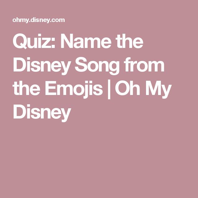 Quiz: Name the Disney Song from the Emojis | Oh My Disney
