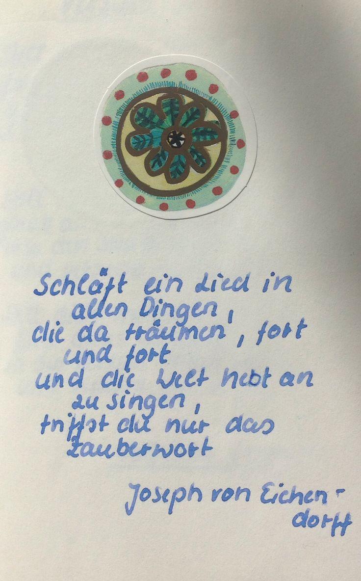 """""""Schläft ein Lied in allen Dingen..."""" Joseph von Eichendorff"""