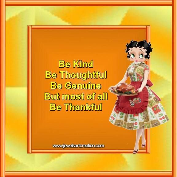 thanksgiving quote, be thankful, Betty Boop