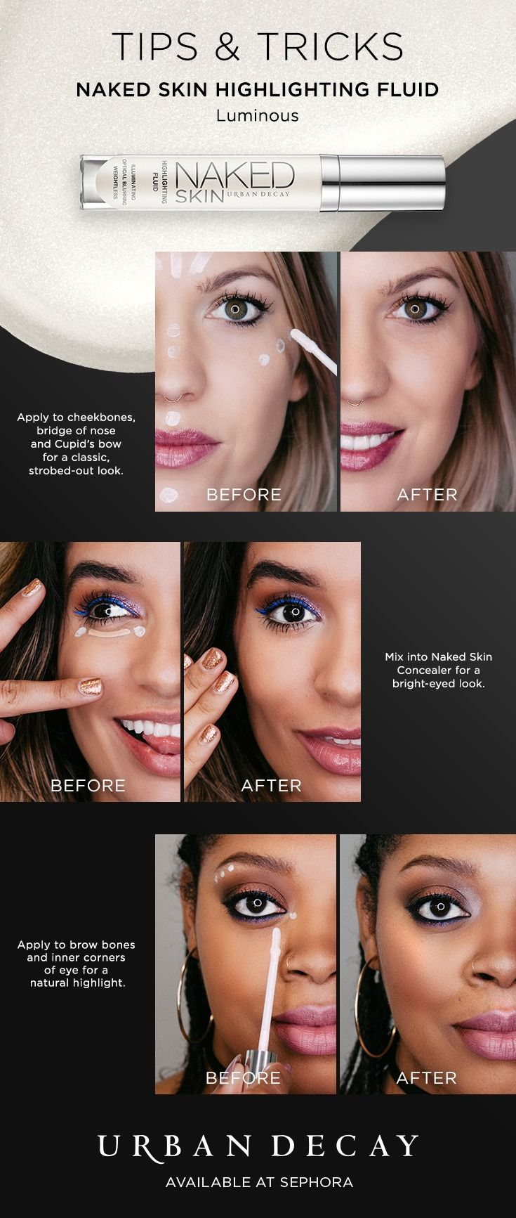 Check out Urban Decay's illuminating tips & tricks and grab your favorite Naked Skin Highlighting Fluid at #Sephora