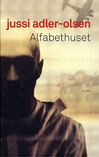 Jussi Adler-Olsen - Alfabethuset