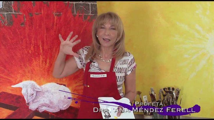 Ana Méndez Ferrell - Arte Profético