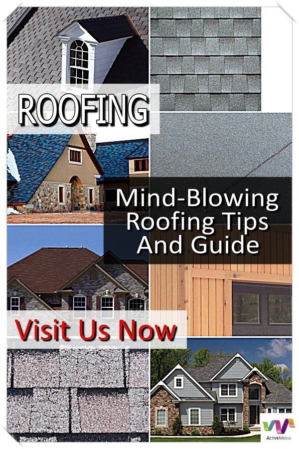 Awesome Techniques For Maintaining Your Roof Of Your House Roofing Roof Problems Roof Maintenance