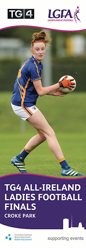 TG4 All-Ireland Ladies Gaelic Football Finals at Croke Park  Dublin Lamppost Banners