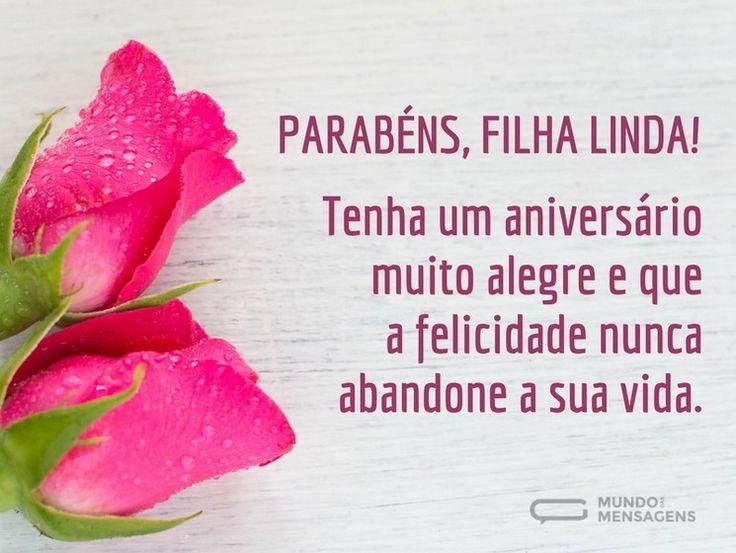 Parabéns, filha linda (...) https://www.mundodasmensagens.com/mensagem/parabens-filha-linda.html