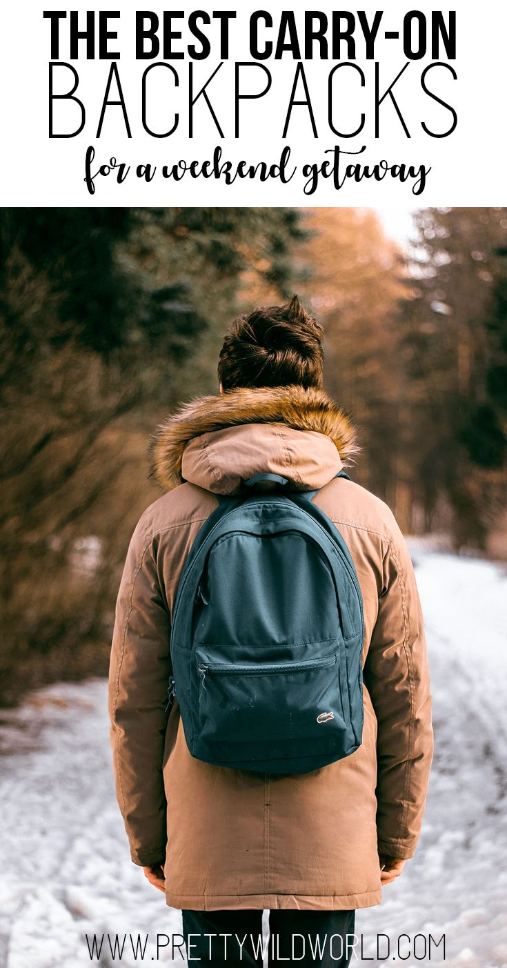 Best carry-on backpack | Best carry-on luggage | Backpack travel | Perfect travel backpack | Weekend getaway backpack | Rucksack | Short term travel