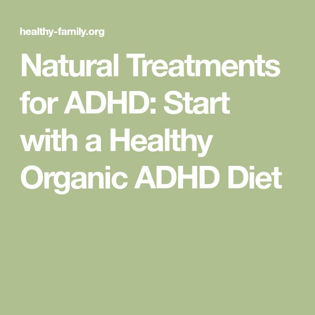 Natural Treatments for ADHD: Start with a Healthy Organic ADHD Diet