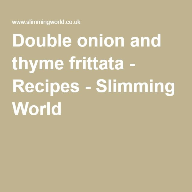 Double onion and thyme frittata - Recipes - Slimming World