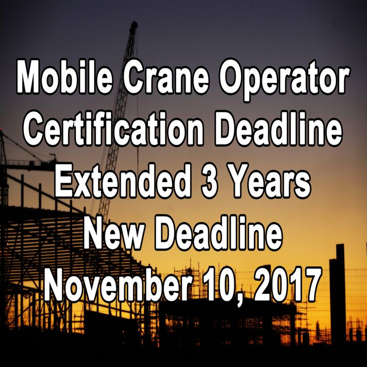 Mobile crane operator certification, new deadline extended 3 years for all crane operations. All purpose crane training assist all mobile crane operators in the U.S. in becoming certified through a...