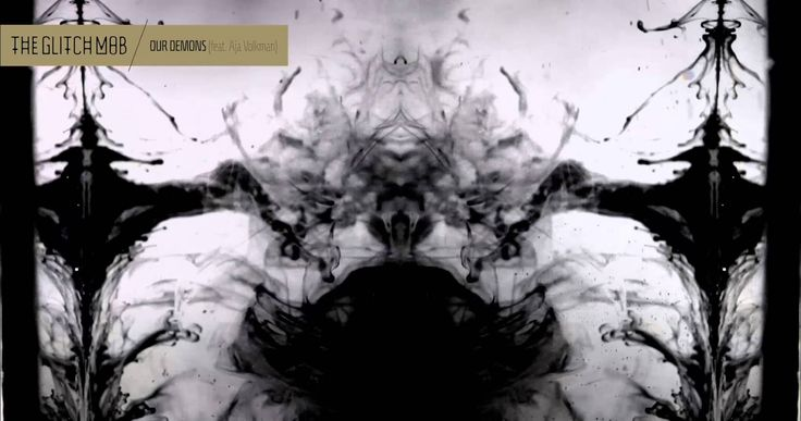 The Glitch Mob - Our Demons (feat. Aja Volkman) This song...Just love it <3
