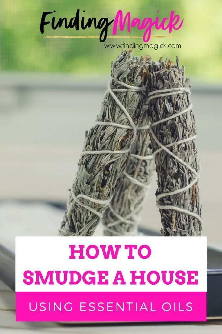 How To Smudge A House Using Essential Oils Smudging Essential Oils Smudging Crystals