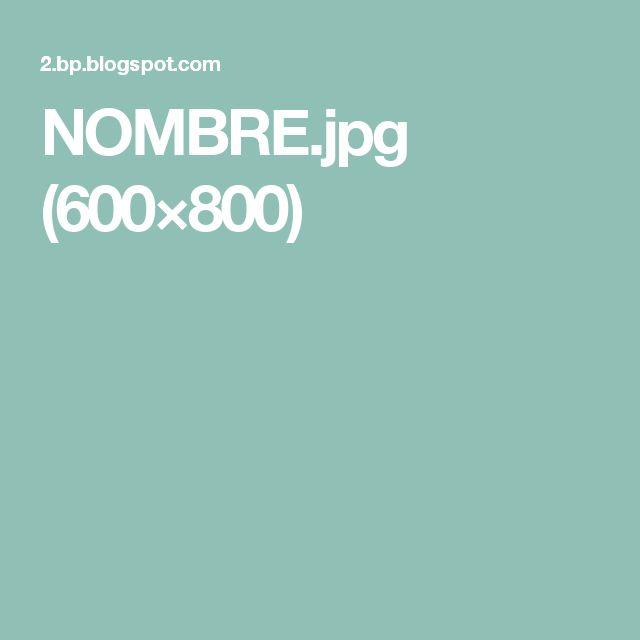 NOMBRE.jpg (600×800)