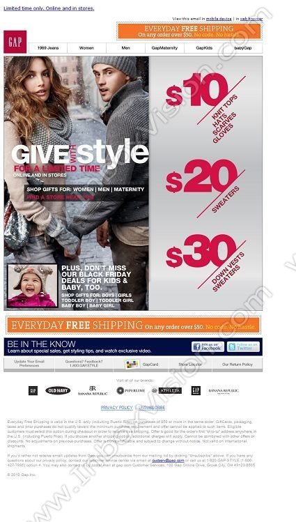 Company:  Gap Inc Subject:  Black Friday Deals! + FREE Shipping Every Day               INBOXVISION providing email design ideas and email marketing intelligence.    www.inboxvision.com/blog/  #EmailMarketing #DigitalMarketing #EmailDesign #EmailTemplate #InboxVision  #SocialMedia #EmailNewsletters