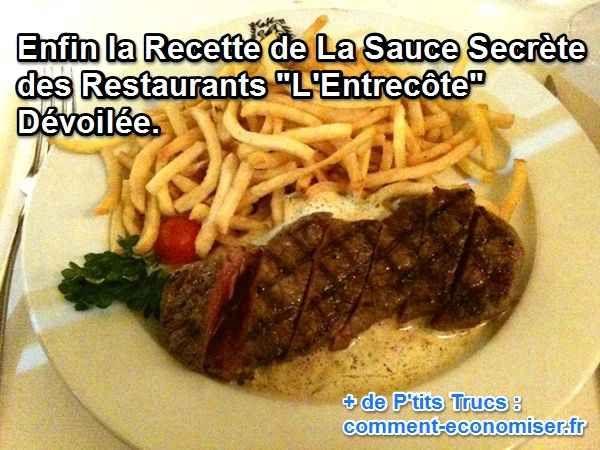 """Enfin la Recette de La Sauce Secrète des Restaurants """"L'Entrecôte"""" Dévoilée."""