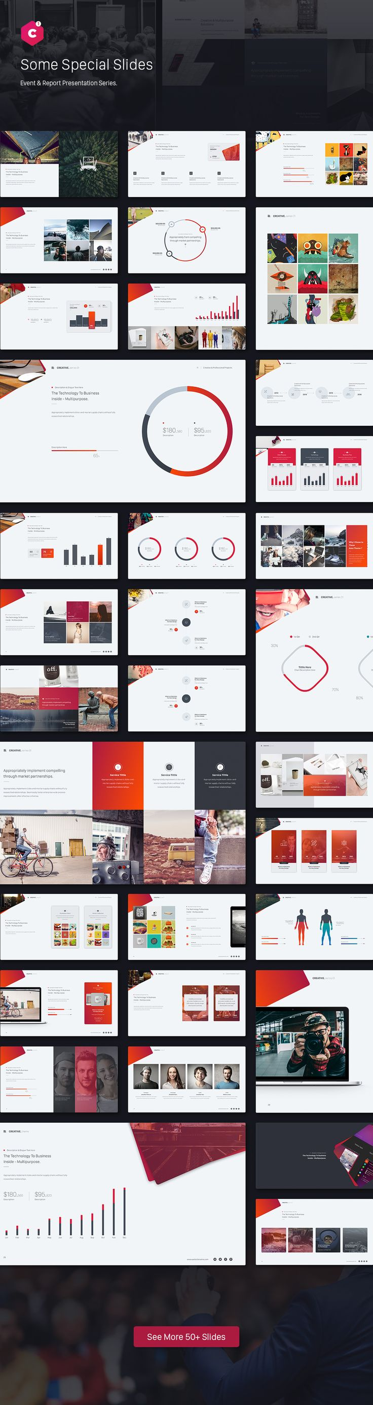 Event & Report Presentation Series 01: Creative   Get a modern Presentation that is beautifully designed and functional. This slides comes with infographic elements, charts graphs and icons...