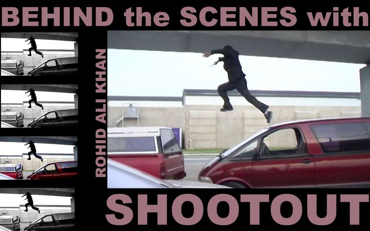 SHOOTOUT - behind the scenes with ROHID ALI KHAN