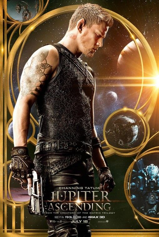 Jupiter Ascending  Impoverished young Jupiter Jones struggles to make ends meet. But when a genetically engineered hunter from another planet tracks her down, she learns she's been predestined to change the fate of the universe. Cast: Mila Kunis, Channing Tatum, Sean Bean, Eddie Redmayne, Douglas Booth, Tuppence Middleton, Vanessa Kirby
