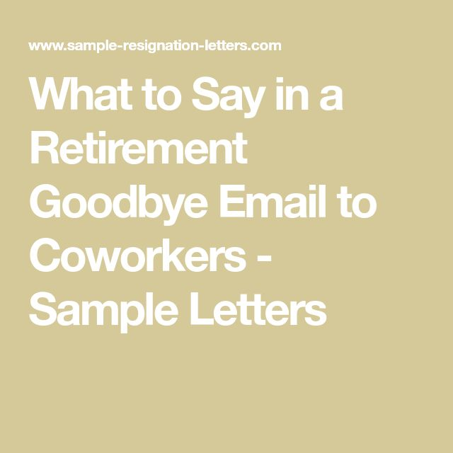 how to write a retirement letter to coworkers  with sample