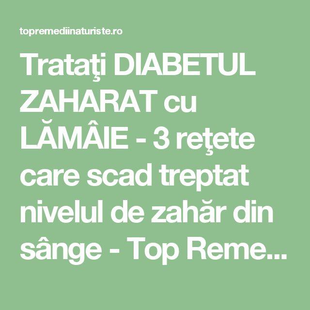 Trataţi DIABETUL ZAHARAT cu LĂMÂIE - 3 reţete care scad treptat nivelul de zahăr din sânge - Top Remedii Naturiste
