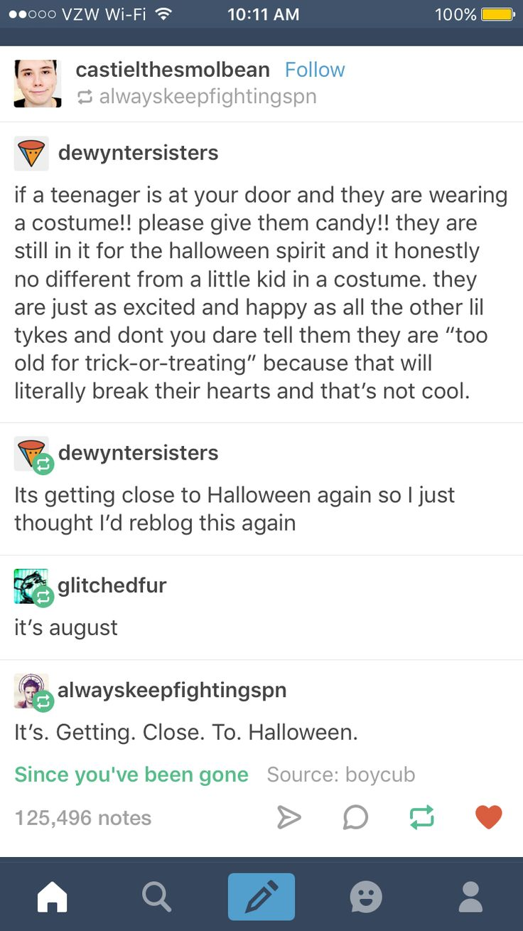 Seriously, trick or treating is fun and it lets us be creative, do you really want to be that one bitter bitch that tells us to grow up?